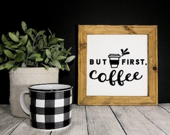 But first coffee sign. Kitchen signs. coffee signs. kitchen decor. Coffee bar sign. Kitchen sign Coffee bar decor custom coffee bar sign