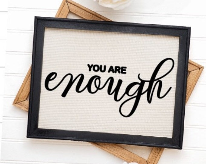 You are enough sign positive signs inspirational signs wood framed canvas home office teacher decor