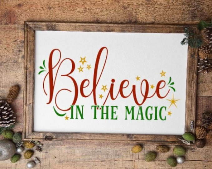 Christmas signs Believe in the magic. Christmas sign Holiday signs Believe sign Holiday sign Christmas decor Holiday decor