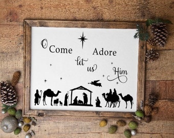 Nativity Christmas sign. Christmas signs, manger scene sign O Come Let Us Adore Him sign. Christian Christmas decor. Nativity signs
