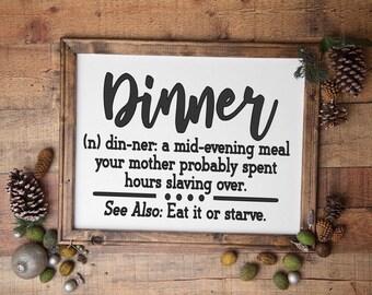 Dinner definition sign. Kitchen sign. Kitchen signs. Funny kitchen sign. Kitchen decor.