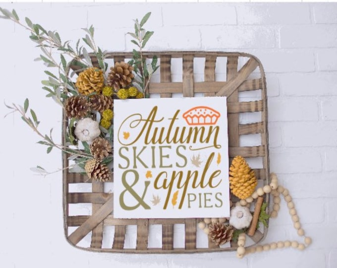 Fall signs. Autumn skies & Apple pies sign. Fall sign. Autumn decor. Fall shelf sign. Tiered tray sign. Fall decor. Autumn shelf decor.