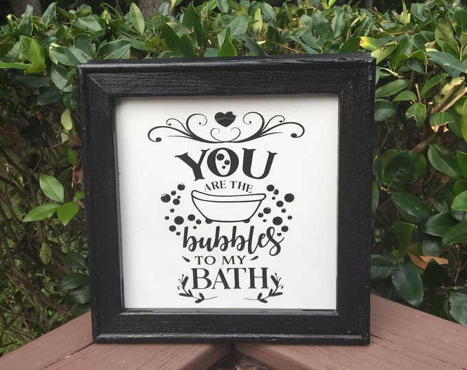 bathroom signs. You are the bubbles to my bath.  Funny bathroom sign. restroom signs powder room sign restroom decor bathroom decor
