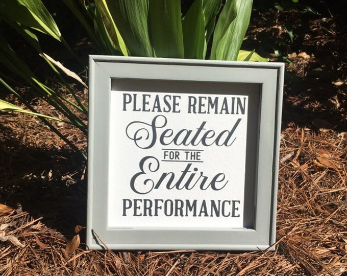Please remain seated for the entire performance funny bathroom sign humor wood framed canvas decor signs