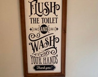 Please flush the toilet and wash your hands sign. bathroom sign. Bathroom signs. Flush the toilet sign  Wash your hands sign. Bathroom decor