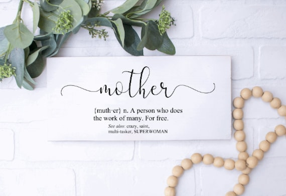 Wood Definition sign. Mother definition sign. Definition signs. Gift for Mom.  Mother definition signs. Mother's Day present.