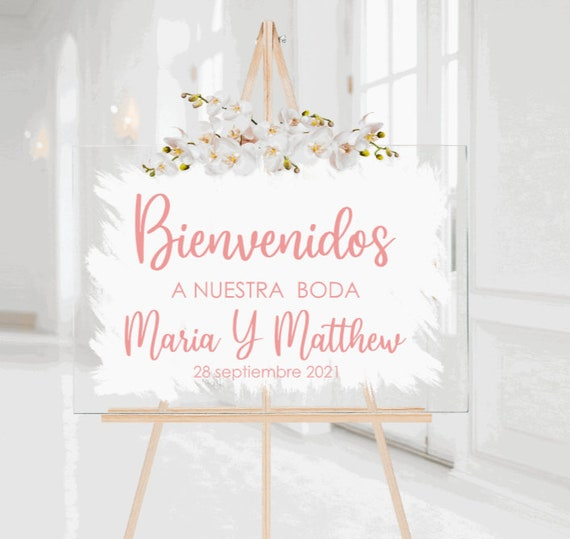 Bienvenidos  wedding sign. Brushed back acrylic wedding sign. Painted back acrylic wedding sign. Spanish wedding sign. A nuestra boda sign