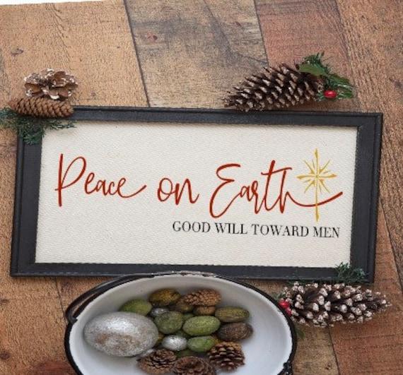 Christmas signs Peace on Earth sign. Good will toward men. Christmas sign. Christian Christmas. Christmas decor. Christmas hymn sign