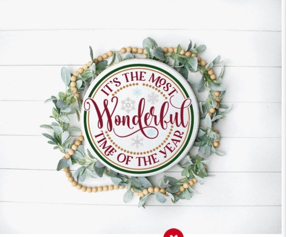 Round Christmas sign. It's the most wonderful time of the year.  Non-denominational Christmas signs. Winter signs