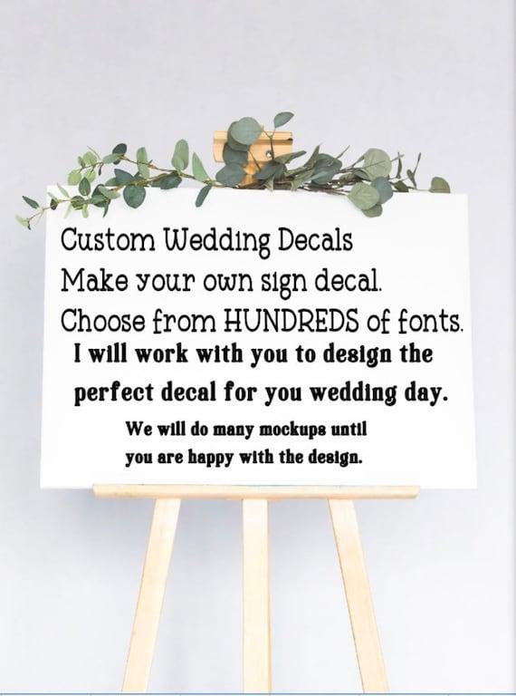 Custom wedding stickers. Design your wedding sticker. Custom wedding sign decals. Create your own wedding decals.  Welcome wedding decal