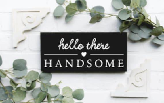 Matching his & hers bathroom signs. Wood bathroom signs. His and Hers bathroom signs. Hello There Handsome. Good Morning Gorgeous. Bathroom
