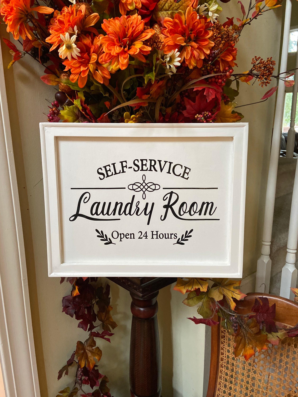 Laundry Room Signs Laundry Room Sign Laundry Room Self Service Open 24 Hours Sign Laundry Room Decor Laundry Signs Laundry Sign