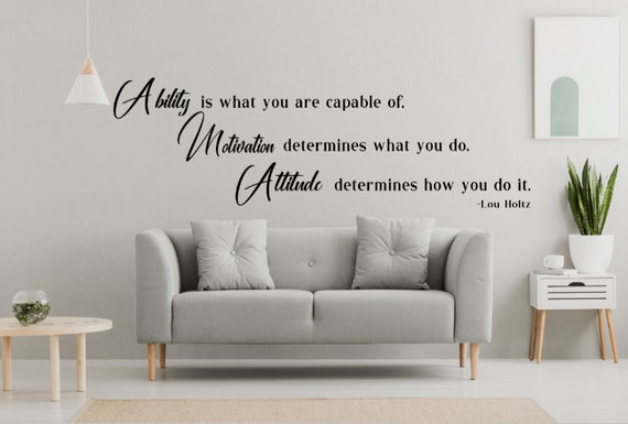 Ability, Motivation, ability quote. Lou Holtz quote. Motivational wall sticker. Inspirational wall decal. Gym wall decal. Sports wall decals