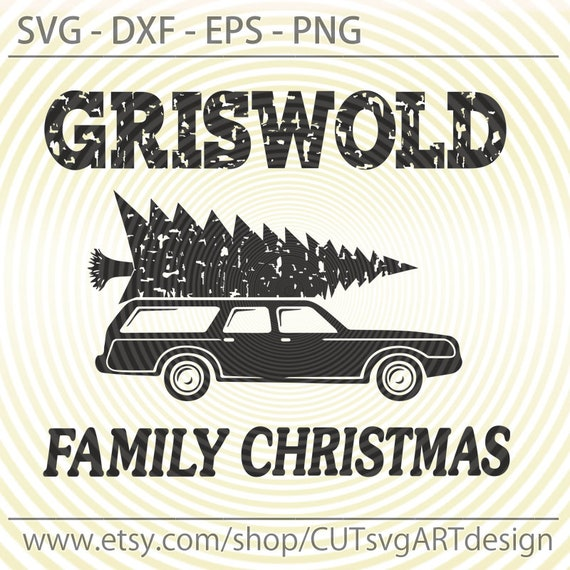 Griswold Family Christmas.Griswold Family Christmas Digital Quote And Wagon Queen Truckster Svg Eps Dxf Png Files For Silhouette And Cricut Winter Shirts Decor