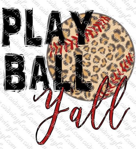 Ready to Press play ball Baseball Sublimation Transfer
