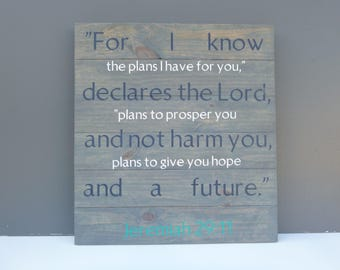Jeremiah 29:11 Reclaimed Wood Sign