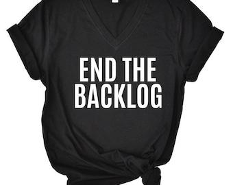 0edd2231 End the Backlog V-Neck - UNISEX T-SHIRT