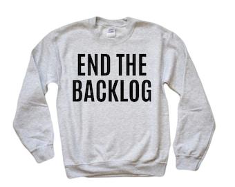 ccc28970 End the Backlog - Unisex Sweatshirt