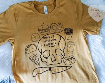 Serial Killer Shirt • Snacks & Serial Killer Podcasts Shirt • True Crime Shirt • Crime Junkie Podcast • True Crime Obsessed • Crime Junkie
