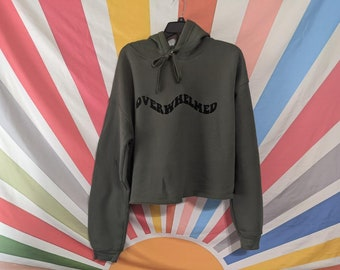 Overwhelmed - Military Green Cropped Pullover Hoodie - Overwhelmed Hoodie - Crop Top - Overwhelmed Shirt - Overwhelmed Sweatshirt