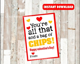 graphic about You're All That and a Bag of Chips Printable titled Hojuelitas chip Etsy