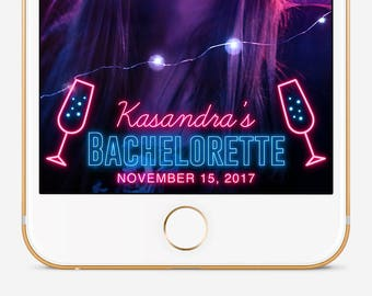 Bachelorette Snapchat Geofilter Custom Snapchat Geofilter Snapchat Geofilter Snapchat Filter Neon Filter Snapchat Neon Bachelorette Party