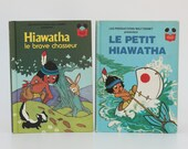 HIAWATHA, 2 Vintage FRENCH Disney books, Édition Club du Livre, 1978-1979