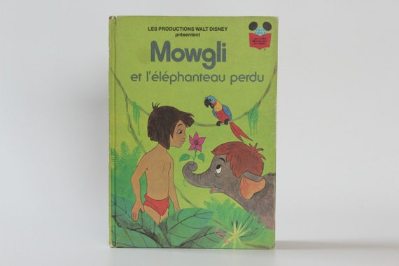 Mowgli Le Livre De La Jungle 3 Vintage French Disney Books Livre Loisirs Edition Club Du Livre 1977 A 1978