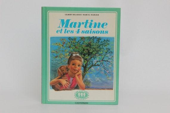 Martine Et Les 4 Saisons 1974 Livre Vintage En Francais Casterman Collection Farandole Marcel Marlier Et Gilbert Delahaye