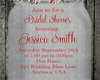 Mason jar Country themed Bridal Shower Invitation/ Floral Mason Jar Themed Wedding Shower Invitation