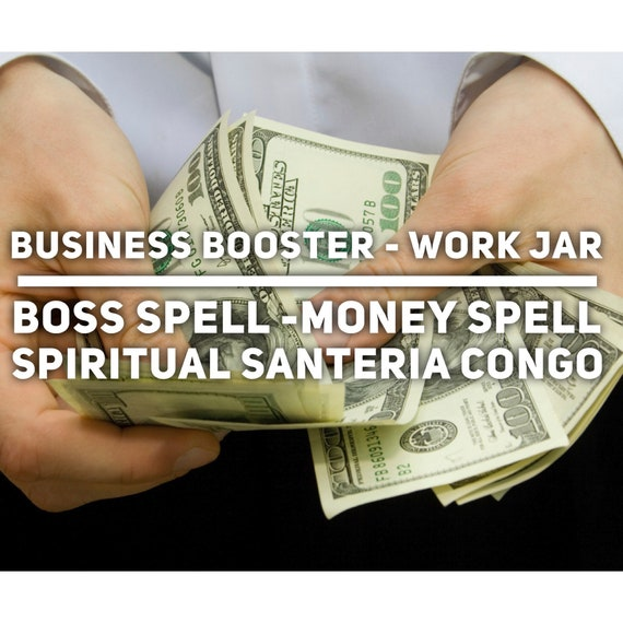 Business Booster - Work Jar - Boss Spell - Money Spell - Santeria -  spiritual work - Palo