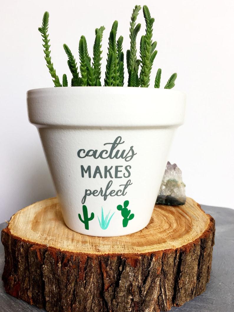Cactus Makes Perfect Plant Pun Cute Flower Pot Funny Etsy