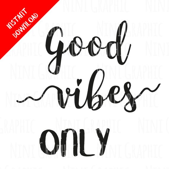 Good Vibes Svg For Cricut Silhouettepositive Quote Svg Etsy