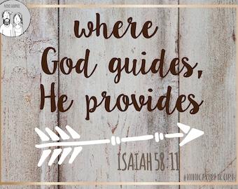 where God guides He provides svg file arrow svg cutting file Cursive svg DIY saying svg Scripture verse svg Vinyl, thankful, bible verse svg