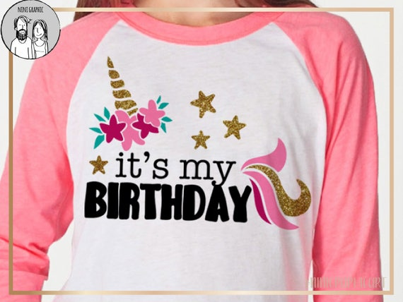 It's my Birthday svg, Unicorn SVG, Birthday unicorn SVG File, Birthday  Clipart, Birthday unicorn Download, Birthday Girl, Cricut, Silhouette