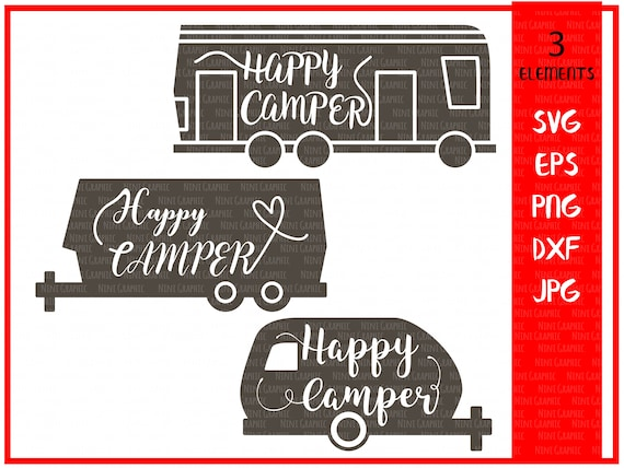 Camper Svg Happy Camper Svg Camping Svg Camping Cut Files Svg Etsy