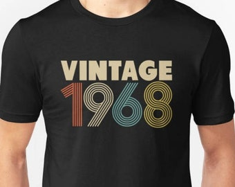 50th Birthday Tshirt, 50th Birthday Gift, 50 Birthday Shirt, 50th Birthday Women Men, Vintage 1968 Tshirt, 50th Birthday Party, 1968 Shirt