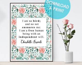 Charlotte Bronte Printable Poster || I am no bird, Jane Eyre, inspirational books quotes, literary gifts, book lovers gifts, literary print