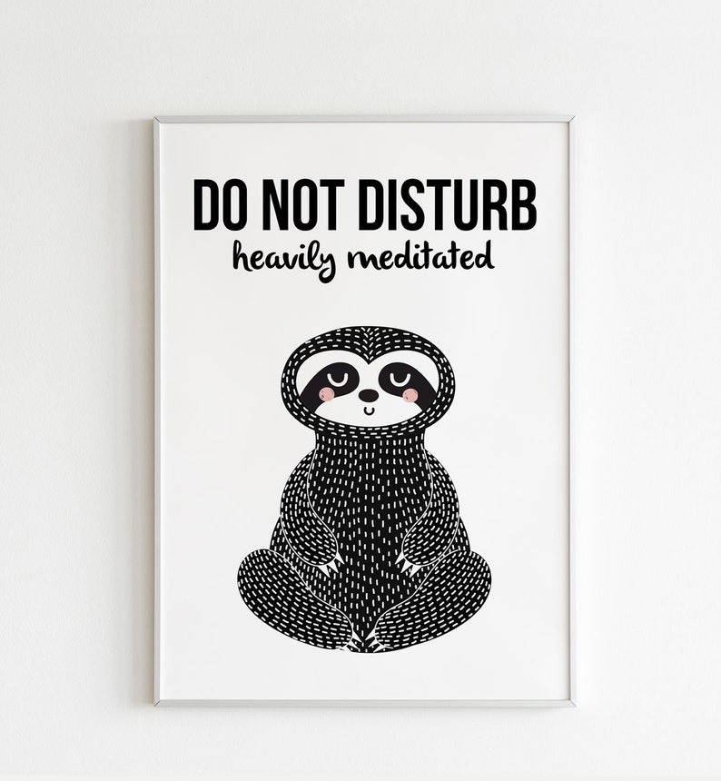 graphic relating to Do Not Disturb Sign Printable identify Do Not Disturb Printable Indication Printable Electronic Obtain Wall Decor  Sloth Artwork Greatly Meditated Signal Yogi Doorway Signal Sloth