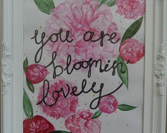 """You are bloomin' lovely watercolour slogan (Framed A4 / 8"""" × 12"""") gift for friend/girlfriend/boyfriend/husband/wife/parent/grandparent"""