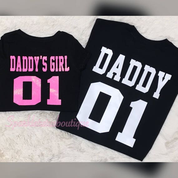 Daddy Daddy S Girl Shirts Vinyl Shirts Daddy And Me Etsy