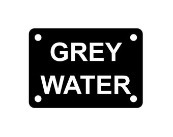 Grey Water In Use Sign Plaque Available in 7 Sizes /& 30 Colours Outdoor UV Rated