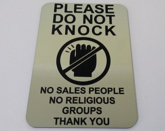 Please Do Not Knock Sign No Sales People No Religious Groups Thank You