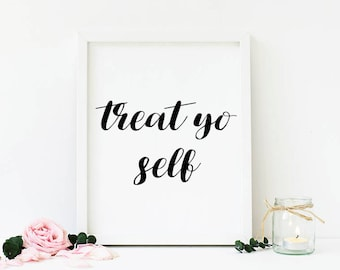 Treat Yo Self Print // Parks and Rec Print, Parks and Recreation, Tom Haverford, Donna Meagle, Digital Wall Art, Printable Art, Quote Art