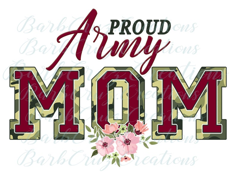 Proud Army Mom Printed Sublimation Transfer, military sublimation, army  sublimation , heat transfer