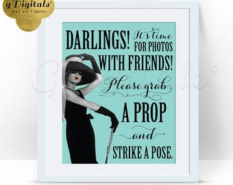 Breakfast photo booth sign, grab a prop and strike a pose, Audrey Hepburn party themed supplies. 8x10 {Blue}