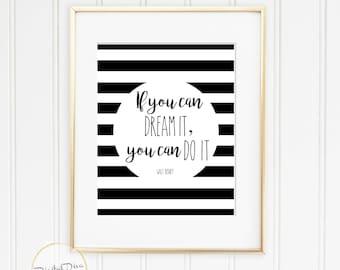 If You Can Dream It, You Can Do It U2022 Walt Disney U2022 Instant Download Print U2022  Poster U2022 Wall And Office Decor U2022 Inspiration