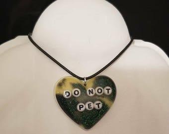 Do not pet Necklace