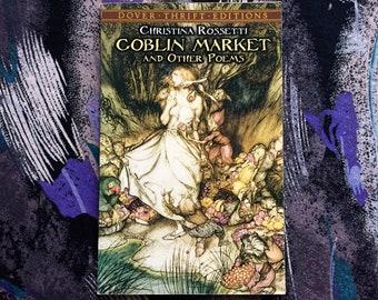 Christina Rossetti | Goblin Market and other Poems pre raphaelite art poems Arthur Rackham faeries fairy magic