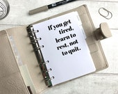 A6 Size Planner Dashboard - Protective Cover for Ring Planner Inserts - Learn to Rest Not to Quit - Motivational Quote